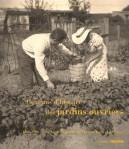 Cent-ans-histoires-jardins-ouvriers