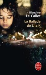 blandine-le-callet-la-ballade-de-lila-k